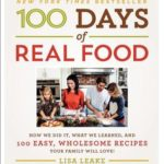 [PDF] [EPUB] 100 Days of Real Food: How We Did It, What We Learned, and 100 Easy, Wholesome Recipes Your Family Will Love Download