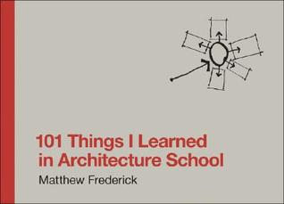 [PDF] [EPUB] 101 Things I Learned in Architecture School Download by Matthew Frederick