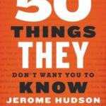 [PDF] [EPUB] 50 Things They Don't Want You to Know Download