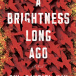 [PDF] [EPUB] A Brightness Long Ago Download