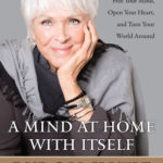 [PDF] [EPUB] A Mind At Home With Itself: How Asking Four Questions Can Free Your Mind, Open Your Heart, and Turn Your World Around Download