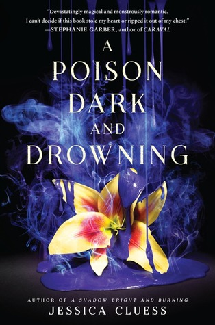 [PDF] [EPUB] A Poison Dark and Drowning (Kingdom on Fire, #2) Download by Jessica Cluess