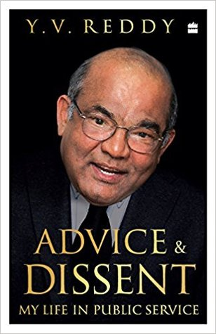 [PDF] [EPUB] Advice and Dissent: My Life in Public Service Download by Y.V. Reddy