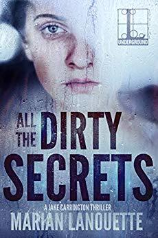 [PDF] [EPUB] All the Dirty Secrets (Jake Carrington #4) Download by Marian Lanouette
