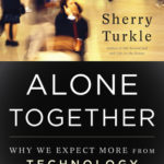 [PDF] [EPUB] Alone Together: Why We Expect More from Technology and Less from Each Other Download