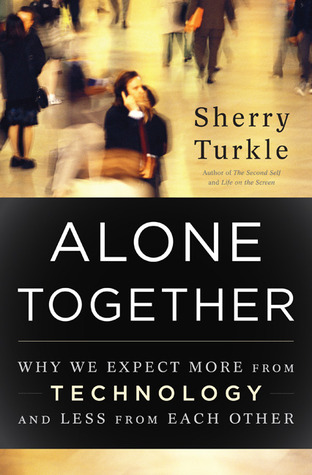 [PDF] [EPUB] Alone Together: Why We Expect More from Technology and Less from Each Other Download by Sherry Turkle