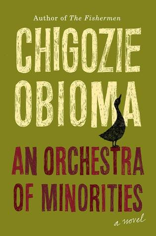 [PDF] [EPUB] An Orchestra of Minorities Download by Chigozie Obioma