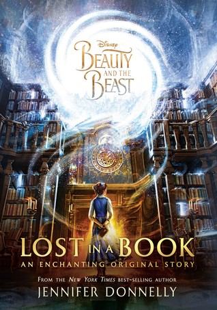 [PDF] [EPUB] Beauty and the Beast: Lost in a Book Download by Jennifer Donnelly