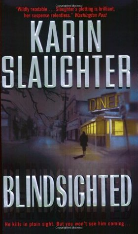 [PDF] [EPUB] Blindsighted (Grant County, #1) Download by Karin Slaughter