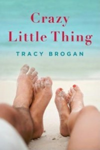 [PDF] [EPUB] Crazy Little Thing (Bell Harbor, #1) Download by Tracy Brogan