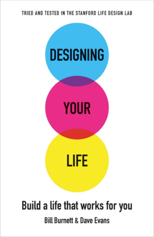 [PDF] [EPUB] Designing Your Life: Build a Life that Works for You Download by Bill Burnett