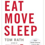 [PDF] [EPUB] Eat Move Sleep: How Small Choices Lead to Big Changes Download