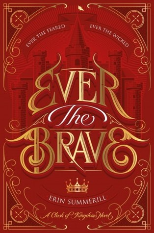 [PDF] [EPUB] Ever the Brave (A Clash of Kingdoms #2) Download by Erin Summerill