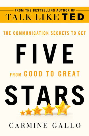 [PDF] [EPUB] Five Stars: The Communication Secrets to Get from Good to Great Download by Carmine Gallo