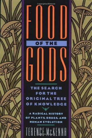 [PDF] [EPUB] Food of the Gods: The Search for the Original Tree of Knowledge Download by Terence McKenna