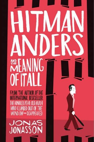 [PDF] [EPUB] Hitman Anders and the Meaning of It All Download by Jonas Jonasson