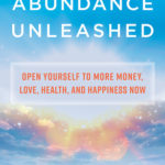 [PDF] [EPUB] Infinite Abundance Now: Tap into Unlimited Wealth, Love, Health, Happiness, and Success Download