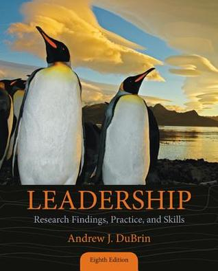 [PDF] [EPUB] Leadership: Research Findings, Practice, and Skills Download by Andrew J. DuBrin