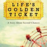[PDF] [EPUB] Life's Golden Ticket: A Story About Second Chances Download