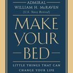 [PDF] [EPUB] Make Your Bed: Little Things That Can Change Your Life…And Maybe the World Download