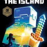 [PDF] [EPUB] Minecraft: The Island (Official Minecraft Novels, #1) Download