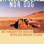 [PDF] [EPUB] Neither Wolf Nor Dog: On Forgotten Roads with an Indian Elder Download