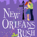 [PDF] [EPUB] New Orleans Rush Download