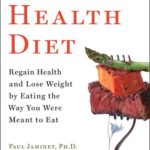 [PDF] [EPUB] Perfect Health Diet: Regain Health and Lose Weight by Eating the Way You Were Meant to Eat Download