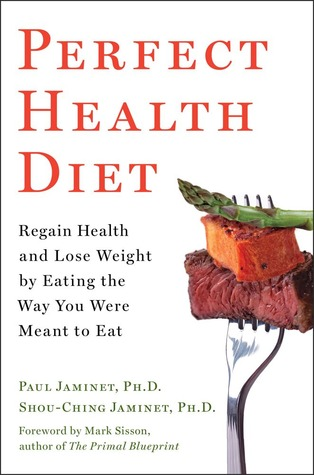 [PDF] [EPUB] Perfect Health Diet: Regain Health and Lose Weight by Eating the Way You Were Meant to Eat Download by Paul Jaminet