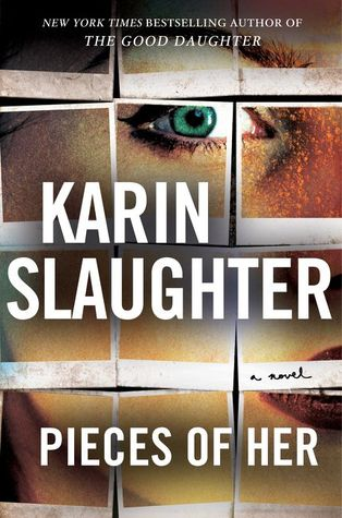 [PDF] [EPUB] Pieces of Her Download by Karin Slaughter