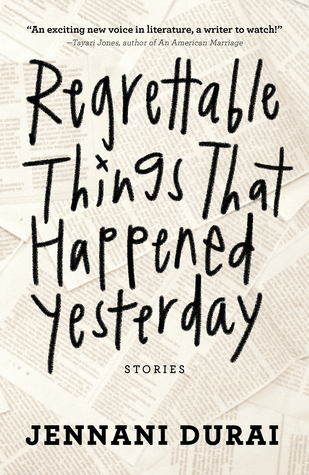 [PDF] [EPUB] Regrettable Things That Happened Yesterday Download by Jennani Durai