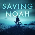 [PDF] [EPUB] Saving Noah Download