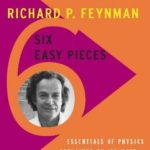 [PDF] [EPUB] Six Easy Pieces: Essentials of Physics Explained by Its Most Brilliant Teacher Download