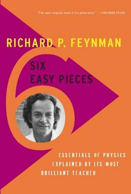 [PDF] [EPUB] Six Easy Pieces: Essentials of Physics Explained by Its Most Brilliant Teacher Download by Richard P. Feynman