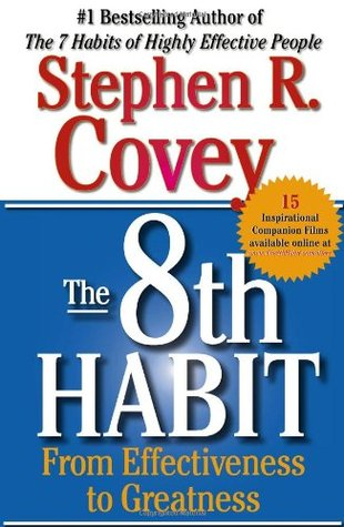 [PDF] [EPUB] The 8th Habit: From Effectiveness to Greatness Download by Stephen R. Covey