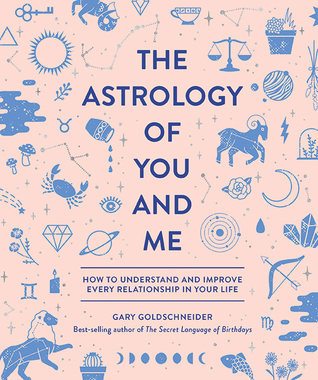[PDF] [EPUB] The Astrology of You and Me Download by Gary Goldschneider