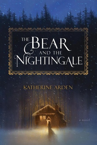 [PDF] [EPUB] The Bear and the Nightingale (Winternight Trilogy, #1) Download by Katherine Arden