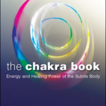 [PDF] [EPUB] The Chakra Book: Energy and Healing Power of the Subtle Body Download