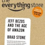 [PDF] [EPUB] The Everything Store: Jeff Bezos and the Age of Amazon Download