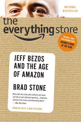 [PDF] [EPUB] The Everything Store: Jeff Bezos and the Age of Amazon Download by Brad Stone