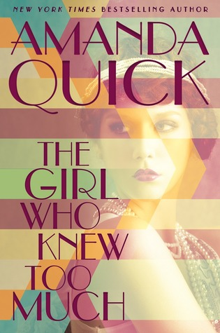[PDF] [EPUB] The Girl Who Knew Too Much (Burning Cove, #1) Download by Amanda Quick