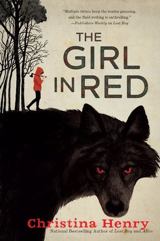 [PDF] [EPUB] The Girl in Red Download by Christina Henry
