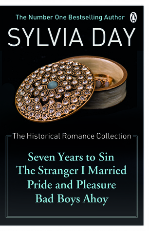 [PDF] [EPUB] The Historical Romance Collection: Seven Years to Sin   The Stranger I Married   Pride and Pleasure   Bad Boys Ahoy Download by Sylvia Day
