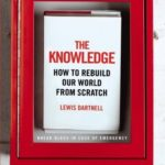 [PDF] [EPUB] The Knowledge: How to Rebuild our World from Scratch Download