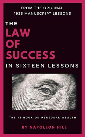 [PDF] [EPUB] The Law of Success in Sixteen Lessons by Napoleon Hill 1928 Download by Napoleon Hill