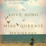 [PDF] [EPUB] The Love Song of Miss Queenie Hennessy (Harold Fry, #2) Download