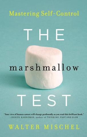 [PDF] [EPUB] The Marshmallow Test: Mastering Self-Control Download by Walter Mischel