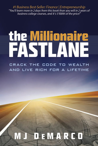 [PDF] [EPUB] The Millionaire Fastlane: Crack the Code to Wealth and Live Rich for a Lifetime! Download by M.J. DeMarco