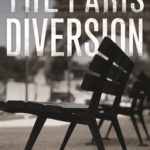 [PDF] [EPUB] The Paris Diversion (Kate Moore, #2) Download