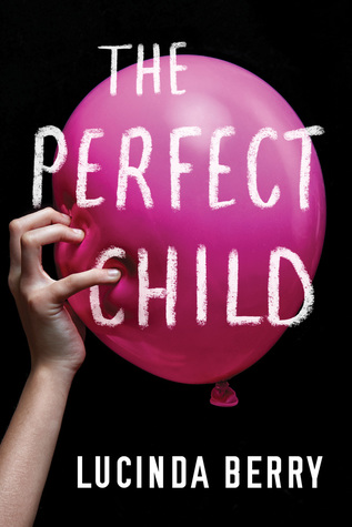 [PDF] [EPUB] The Perfect Child Download by Lucinda Berry